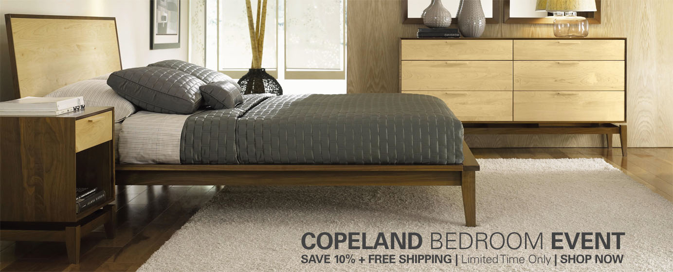 Copeland Bedroom Event - Save 10% + free shipping for a limited time