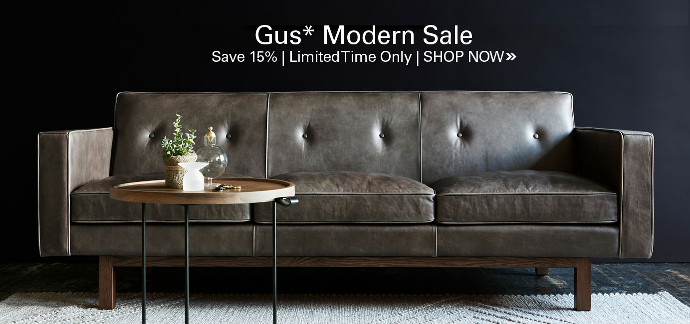 Gus Modern Sale - Save 15% for a limited time on all Gus Modern